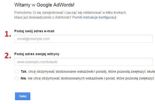 Rejestracja konta AdWords - Email, adres witryny - dostępny na www.google.pl/adwords/